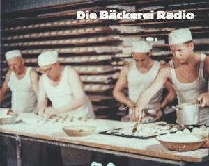 Die_Baeckerei_Radio