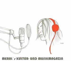 Meral's Kultur- und Musikmagazin