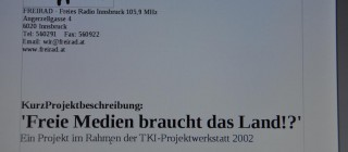 Freie Medien braucht das Land!? – TKI Projektwerkstatt 2002